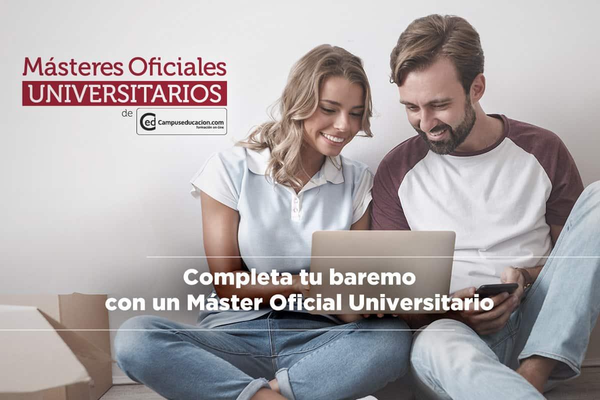 completa tu baremo con un master oficial universitario