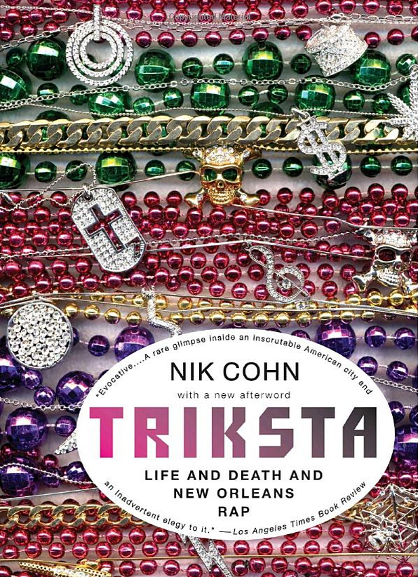 Tricksta Life and Death and New Orleans Rap