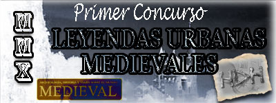 concurso leyendas urbanas medievales